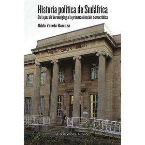 HISTORIA POLITICA DE SUDAFRICA. DE LA PAZ DE VEREENIGING A LA PRIMERA ELECCION DEMOCRATICA