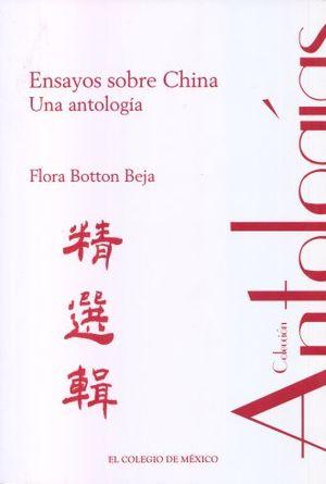 ENSAYOS SOBRE CHINA. UNA ANTOLOGIA