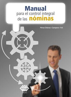Manual para el control integral de las nóminas 2021 / 17 ed.