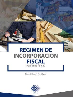 Régimen de incorporación fiscal 2021. Personas físicas / 2 ed.