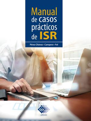 Manual de casos prácticos de ISR 2021 / 6 ed.