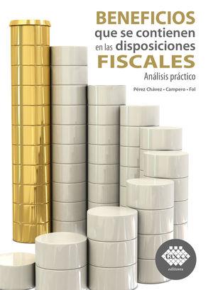 Beneficios que se contienen en las disposiciones fiscales 2021. Análisis práctico / 2 ed.