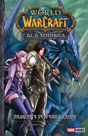 WARCRAFT MANGA #12. ALA SOMBRA / DRAGONES DE TERRALLENDE