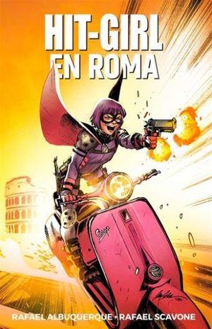 HIT-GIRL #3. HIT GIRL EN ROMA