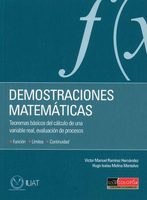 Demostraciones matemáticas. Teoremas básicos del cálculo de una variable real, evaluación de procesos