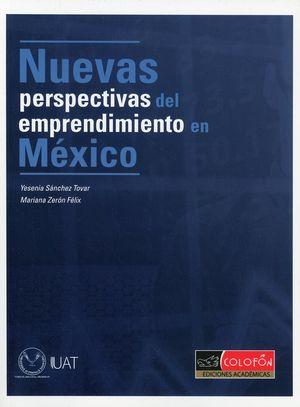 Nuevas perspectivas del emprendimiento en México