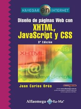 DISEÑO DE PAGINAS WEB CON XHTML JAVASCRIPT Y CSS / 3 ED.