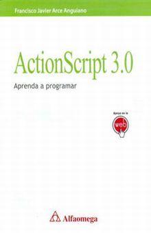 ACTIONSCRIPT 3.0. APRENDA A PROGRAMAR