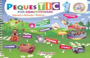 PEQUES TIC POR COMPETENCIAS 1. PREESCOLAR (INCLUYE CD Y GUIA DIDACTICA PARA PADRES)