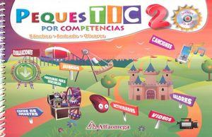 PEQUES TIC POR COMPETENCIAS 2. PREESCOLAR (INCLUYE CD)