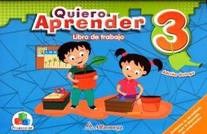 QUIERO APRENDER 3 LIBRO DE TRABAJO. PREESCOLAR