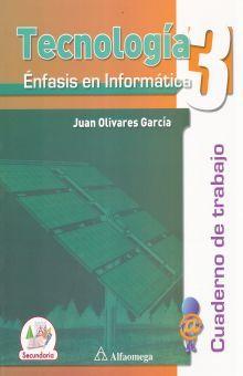 TECNOLOGIA 3 ENFASIS EN INFORMATICA. SECUNDARIA (INCLUYE CD)
