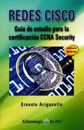 REDES CISCO. GUIA DE ESTUDIO PARA LA CERTIFICACION CCNA SECURITY