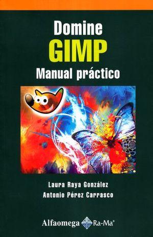 DOMINE GIMP. MANUAL PRACTICO