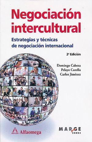 NEGOCIACION INTERCULTURAL / 2 ED.