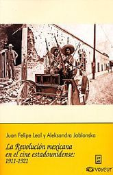 REVOLUCION MEXICANA EN EL CINE ESTADOUNIDENSE 1911 - 1921