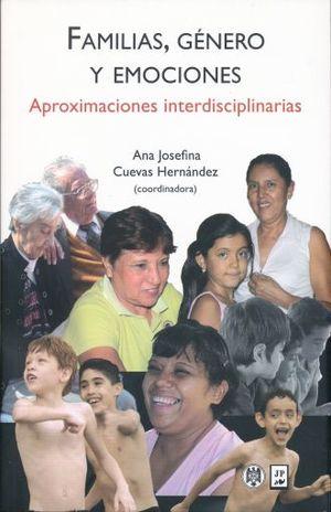 FAMILIAS GENEROS Y EMOCIONES. APROXIMACIONES INTERDISCIPLINARIAS