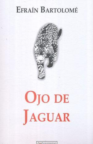 OJO DE JAGUAR / 4 ED.