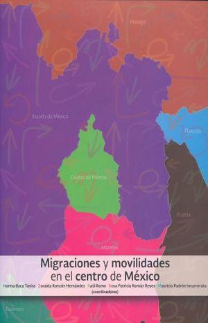 MIGRACIONES Y MOVILIDADES EN EL CENTRO DE MEXICO