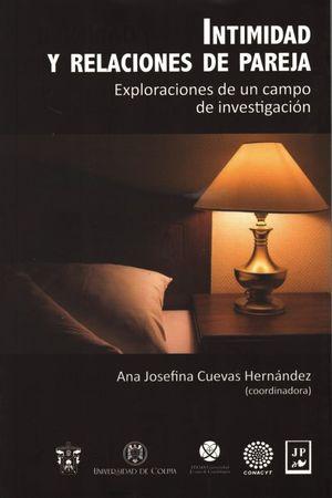 Intimidad y relaciones de pareja. Exploraciones de un campo de investigación