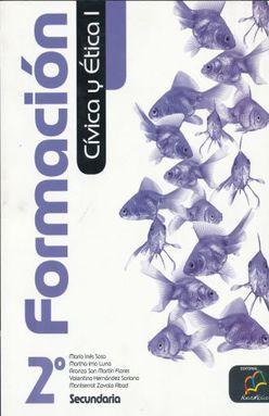 FORMACION CIVICA Y ETICA I. SECUNDARIA