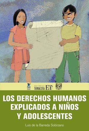 DERECHOS HUMANOS EXPLICADOS A NIÑOS Y ADOLESCENTES, LOS