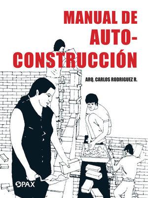 Manual de autoconstrucción / 2 ed.