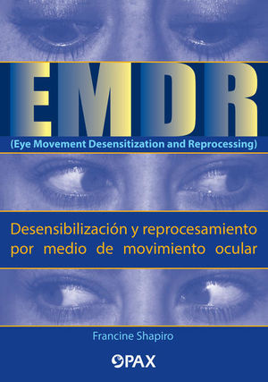 EMDR (Eye Movement Desensitization and Reprocessing) / 2 ed.