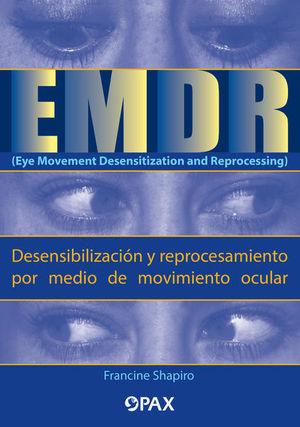 EMDR (Eye Movement Desensitization and Reprocessing) / 2 ed.
