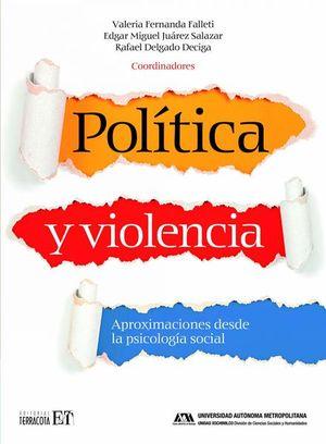 Política y violencia. Aproximaciones desde la psicología social