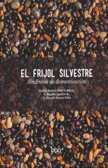 FRIJOL SILVESTRE, EL. SINDROME DE DOMESTICACION / PD.