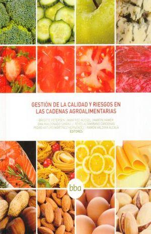 GESTION DE LA CALIDAD Y RIESGOS EN LAS CADENAS AGROALIMENTARIAS / PD.