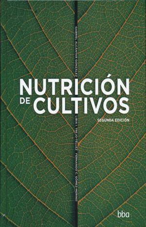 NUTRICION DE CULTIVOS / 2 ED. / PD.