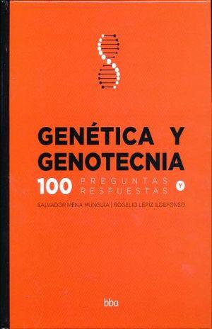 GENETICA Y GENOTECNIA. 100 PREGUNTAS Y RESPUESTAS / PD.
