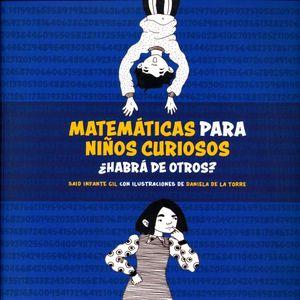 MATEMATICAS PARA NIÑOS CURIOSOS. HABRA DE OTROS