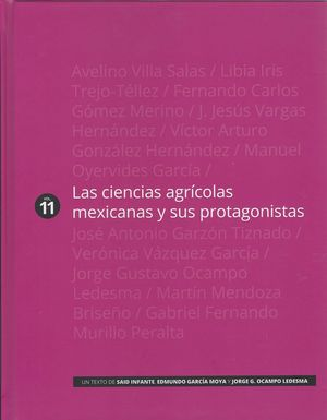 Las ciencias agrícolas mexicanas y sus protagonistas / pd.
