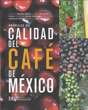 Perfiles de calidad del café de México / pd.