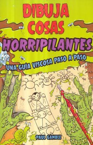 DIBUJA COSAS HORRIPILANTES