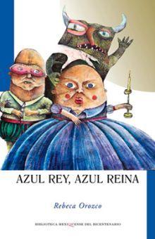AZUL REY AZUL REINA
