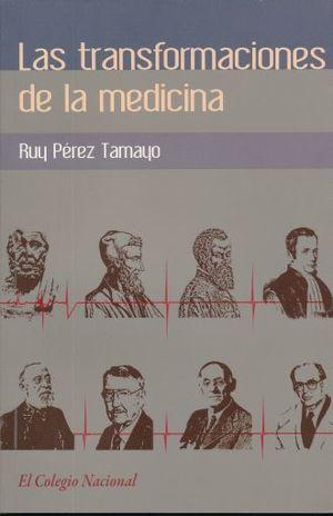 TRANSFORMACIONES DE LA MEDICINA, LAS