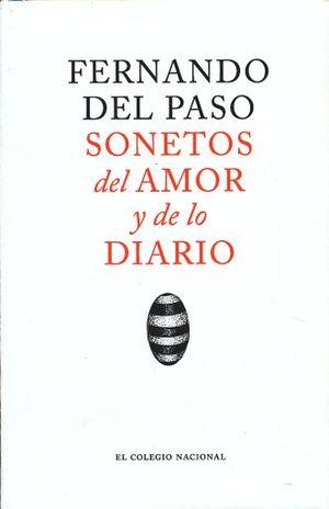 SONETOS DEL AMOR Y DE LO DIARIO / PD.