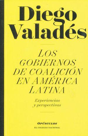 GOBIERNOS DE COALICION EN AMERICA LATINA, LOS