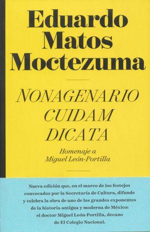 NONAGENARIO CUIDAM DICATA. HOMENAJE A MIGUEL LEON PORTILLA