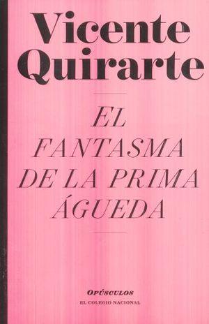 FANTASMA DE LA PRIMA AGUEDA, EL