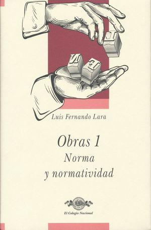 Obras 1. Norma y normatividad / pd.