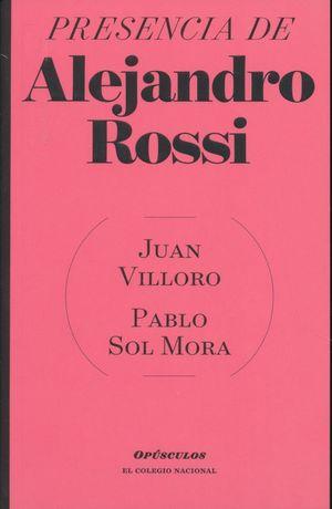 PRESENCIA DE ALEJANDRO ROSSI