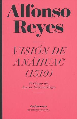 VISION DE ANAHUAC 1519