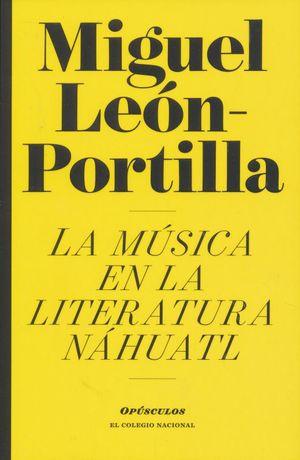 MUSICA EN LA LITERATURA NAHUATL, LA