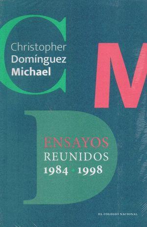 Ensayos reunidos. 1984-1998