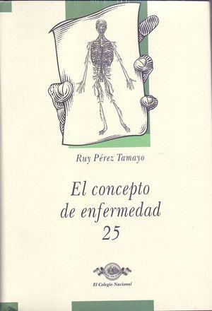 El concepto de enfermedad / vol. 25 / pd.